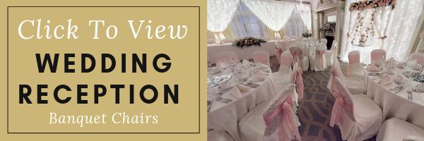 Tour Wedding Reception Banquet Chairs